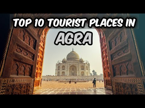 Download Top 10 Tourist Place in Agra || Agra Best Places || Smart City Agra