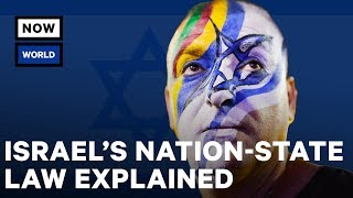 Israel's Nation-State Law Explained | NowThis World