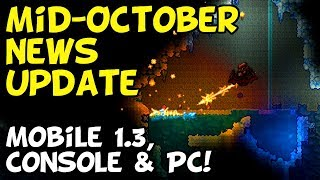 Terraria Mid-October News Update [Mobile, PC, & Console]