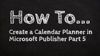 So Erstellen Sie eine Kalender-Planer in Microsoft Publisher, Teil 5
