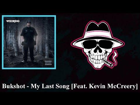 Bukshot - My Last Song (Feat. Kevin McCreery)