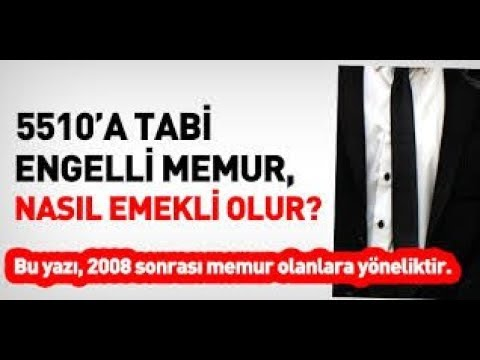 2008 SONRASI ENGELLİ MEMUR OLANLARIN  EMEKLİLİK ŞARTLARI
