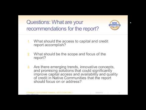 Native Communities' Access to Capital and Credit Report