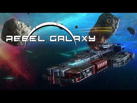 Rebel Galaxy - Buying Ships and Rocking Out.. With Missiles. Live!