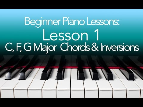 Beginner Piano Lessons C F G Major Chord with Inversions