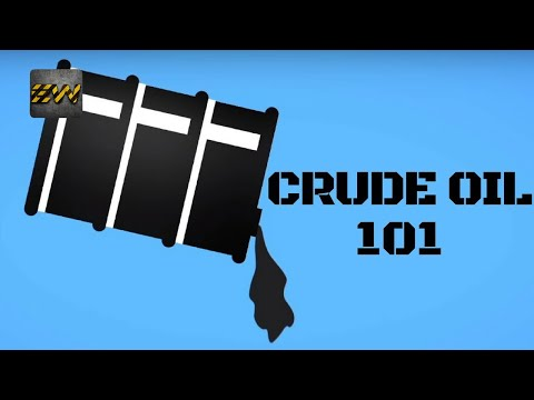 CRUDE OIL 101 : All you need to know !