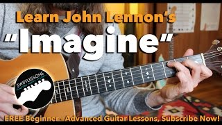 "Beginner Guitar Lesson ""Imagine"" By John Lennon - Made Easy!"