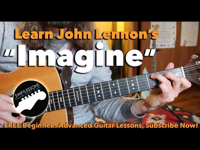 Beginner Guitar Lesson Imagine By John Lennon Made Easy Youtube
