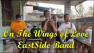 On The Wings of Love - EastSide Band (Jeffrey Osborne Cover)