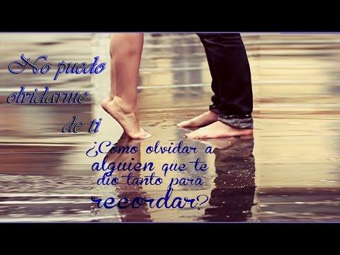 No puedo olvidarme de ti (Miriam Hernández)