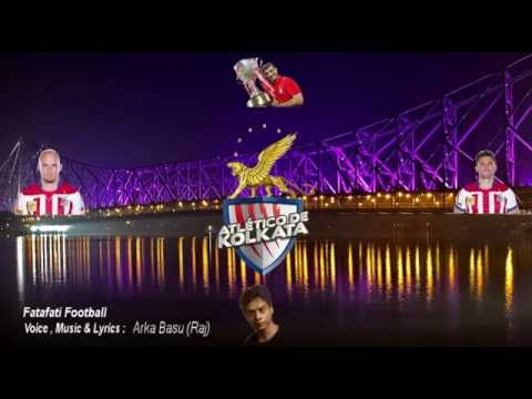 Atlético De Kolkata-Fatafati Football-New Fan Anthem Song 2016
