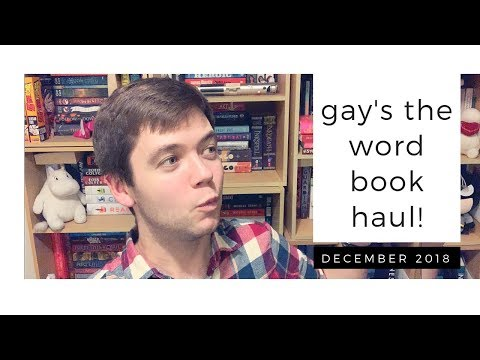 ANOTHER GAY'S THE WORD/QUEER BOOK HAUL | December 2018