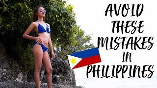 10 THINGS YOU SHOULD NOT DO in PHILIPPINES ( You Need to WATCH This ) Travel Philippines
