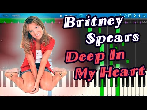 Britney Spears - Deep In My Heart [Piano Tutorial] Synthesia mp3