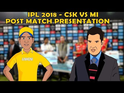 MI VS CSK IPL Spoof video – Post Match Presentation  IPL 2018 Spoof | CSK Beat MI by 1 Wicket thumbnail