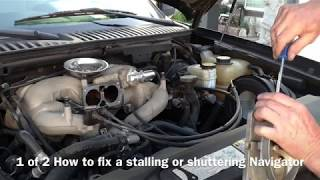 1 of 2 How to fix a stalling or shuttering Navigator, Aviator , 2004-2006 +