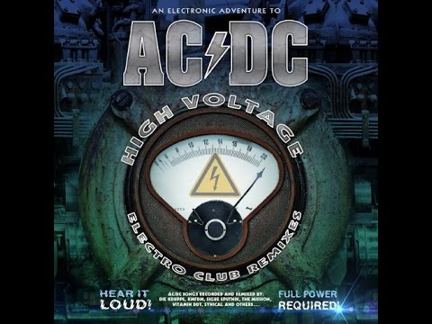 An Electronic Adventure To AC-DC. High Voltage Electro Club Remixes 2015