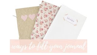 WAYS TO FILL YOUR JOURNAL