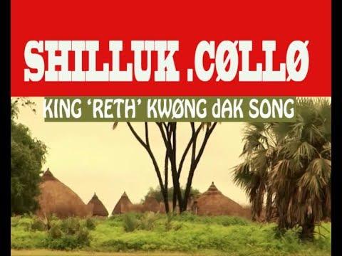 Shilluk- Collo king Song