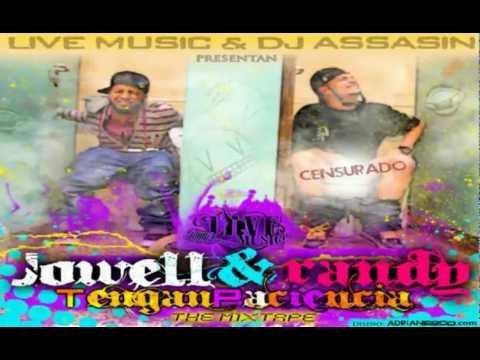 jowell randy tengan paciencia the mixtape 2010