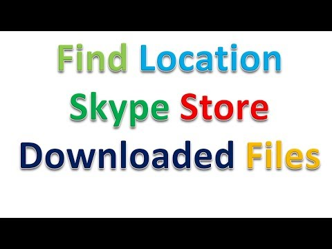 Skype Download File Location Find A Folder To Which Skype Saves Received Files
