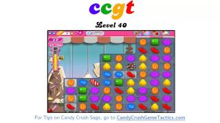 Candy Crush Level 40 - NO BOOSTERS OR CHEATS!