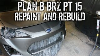Plan B BRZ Pt 15 - Repaint And Install More Rocket Bunny!
