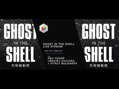 Vitaly Bulgarov + Ash Thorp + Maciej Kuciara / G.I.T.S Exclusive Part 1 / Learn Squared Live Stream