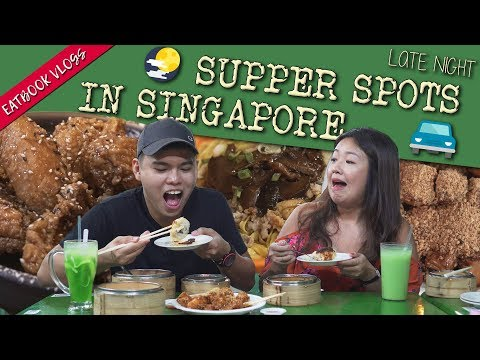 Late-night Supper Spots in Singapore | Eatbook Vlogs | EP 82