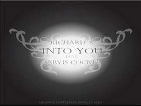 Richard X - Into you feat. Jarvis Cocker mp3