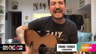 "Frank Turner -""Stay Soft, Stay Brave"" - 4/8/2020"