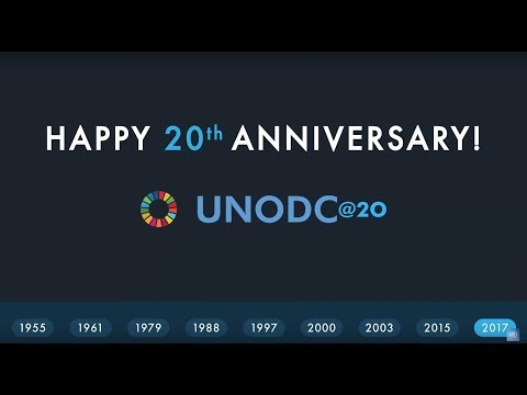 UNODC marks its 20th anniversary: Moments and milestones