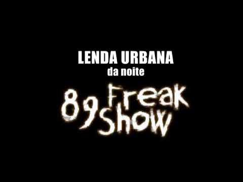 A LENDA DO RAIMUNDINHO - Podcast Lenda Urbana & 89 Freak Show