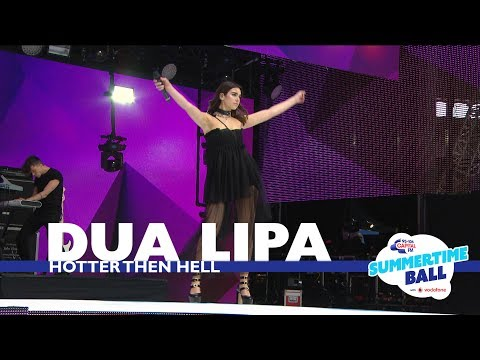 Dua Lipa - 'Hotter Than Hell' (Live At Capital's Summertime Ball 2017)