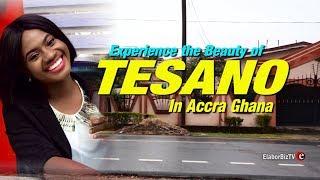 Experience the beauty of Tesano in Accra Ghana