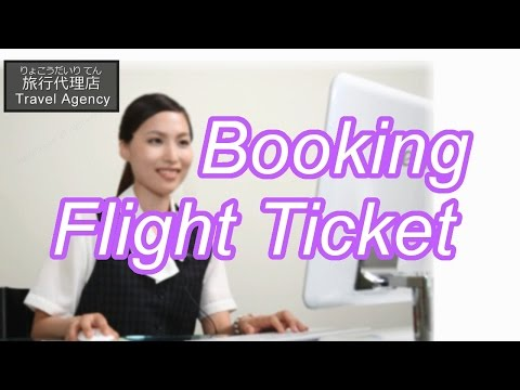 Booking a Flight Ticket #3 【Japanese Conversation Lesson】