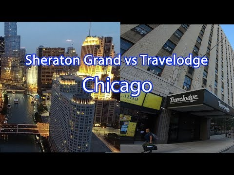 Hotel Review Chicago Travelodge Compared To The Sheraton Grand