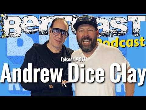 Bertcast # 377 - Andrew Dice Clay & ME