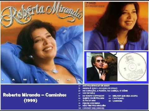 Roberta Miranda - Caminhos (1999) - CD Completo