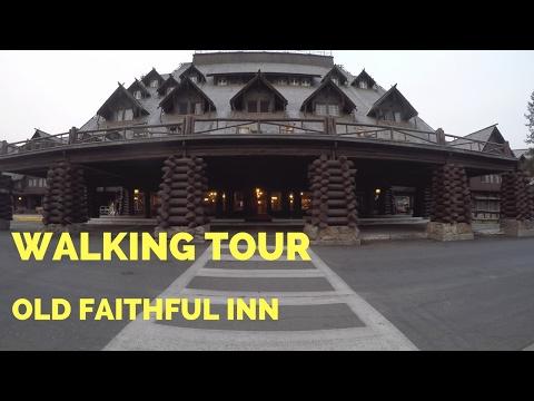 Old Faithful Inn   Walking Tour   Yellowstone