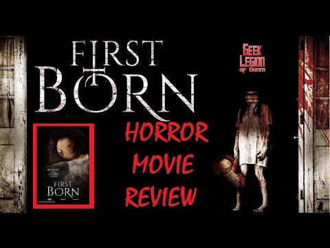 FIRST BORN ( 2016 Antonia Thomas ) Demonic forces Horror Movie Review