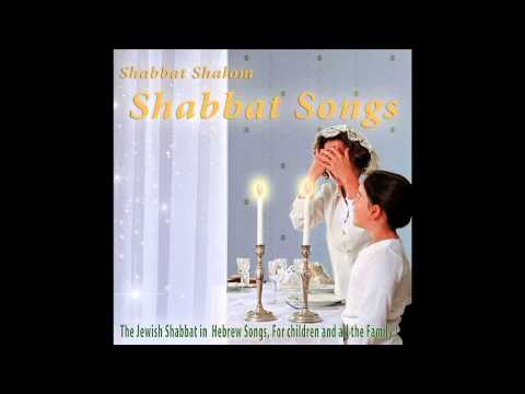 Hine Ma Tov - Shabbat Songs