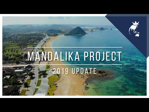 Mandalika Project Update [2019] | Lombok Island, Indonesia