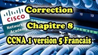 correction chapitre 8 ccna 1 v5 francais