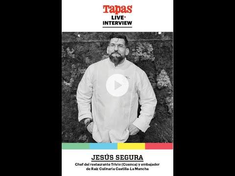 Entrevista a Jesús Segura -Tapas Live