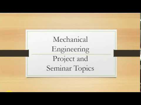 Mechanical engineering seminar topics