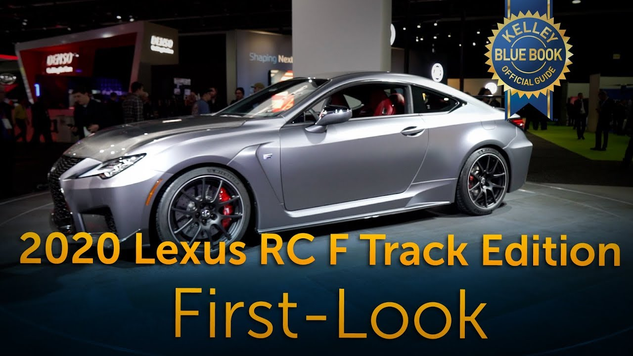 2020 Lexus Rc F Track Edition First Look Youtube