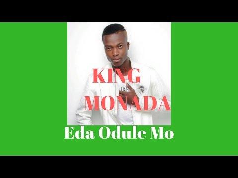 King Monada - Eda Odule Mo