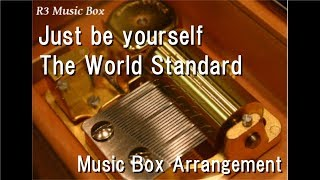 "Just be yourself/The World Standard [Music Box] (Anime ""Idol Time PriPara"" OP)"