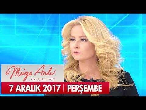 Müge Anlı ile Tatlı Sert 7 Aralık 2017